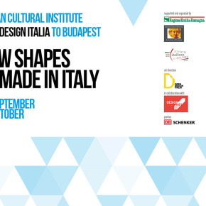 "Open Design Italia: ""New Shapes of Made in Italy"", Budapest Design Week"